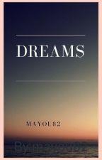 DREAMS by mayou82