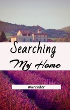 Searching My Home by mureader