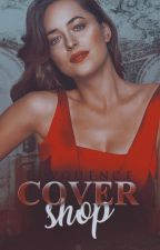 Cover Shop [OPEN] by elvquence