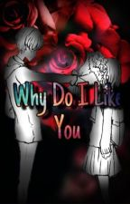 Why Do I Like You (Camp Camp  Max X Reader) by TemporaryRose124