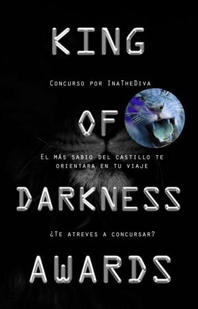 King Of Darkness Awards |2018| 🏆 by InaTheDiva