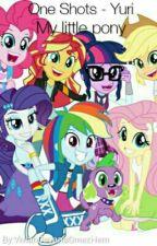 My Little Pony : One Shots - Yuri by VDayana166