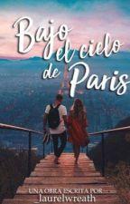 Bajo el cielo de París [Pablo Alborán] by _laurelwreath