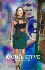 Rabul Ejtve by LoveNeverBreaks