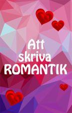 Att skriva Romantik by UtvecklaSkrivandet