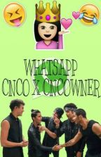 WhatsApp || CNCO x CNCOWNER [PAUSADA] by -Angely-