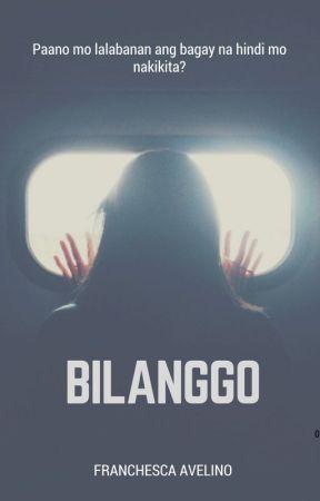 Bilanggo by FranchescaAvelino