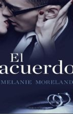 El Acuerdo - Melanie Moreland by ShailaHopes