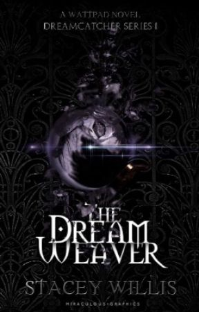 The Dream Weaver by MIRACULOUSNESS