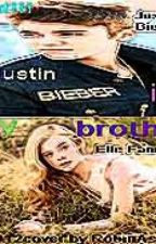 What!!! JustinBieber is My Brother by RobinAshley
