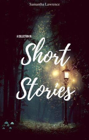 Short Stories by wandsandwillows