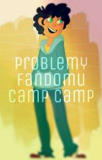 ~Problemy fandomu Camp Camp~ by need_more_coffee