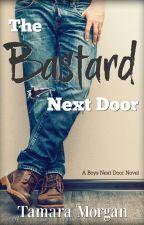 The Bastard Next Door by AuthorTamaraMorgan