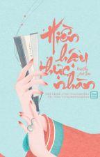 Hiền Hậu Thực Nhàn [Edit] - Nhất Thụ Anh Đào by truyencungdau