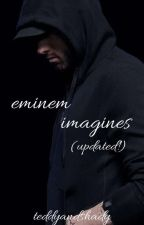 Eminem Imagines! by AllieCat302