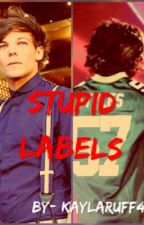 Stupid Labels (L.s.)  by lonelylarry03