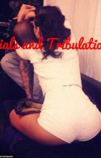Trials and Tribulations {An August Alsina Story}