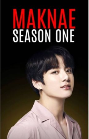 MAKNAE - SEASON ONE - 🏨 Chapter Thirteen - Sick 🏨 - Wattpad