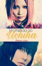 Prometida Ao Uchiha. by Allane-Chan