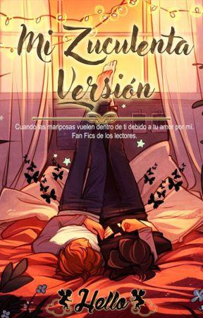 Mi Zuculenta Versión by Hello_Heart