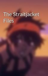The Straitjacket Files by Midnight-The-Umbreon