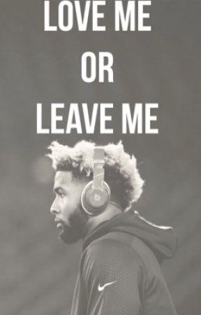 Love Me or Leave Me •O•B•J• by Shyashanti_