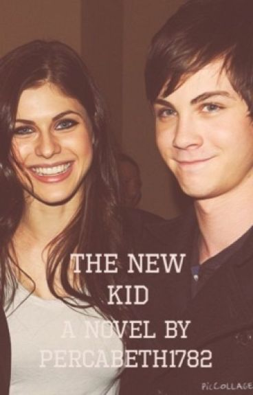 The New Kid (A Percy Jackson Fanfiction)