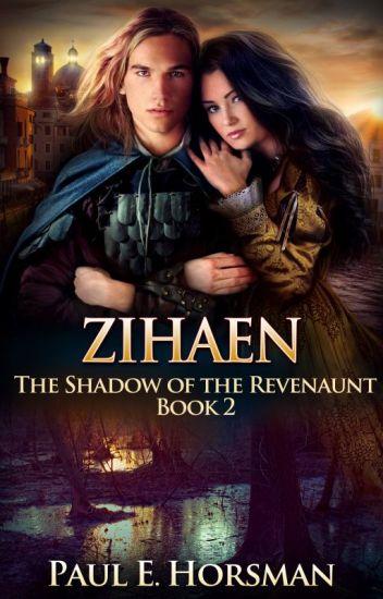 ZIHAEN, The Shadow of the Revenaunt, Book 2