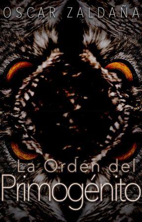 La Orden del Primogénito by Ozaldana22