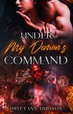 Under My Demon's Command by BK1021