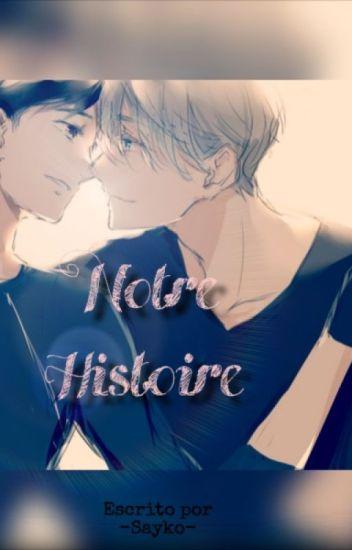 Notre Histoire.