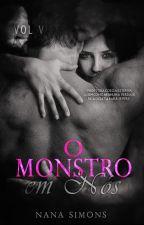 O Monstro em Nós - Série No Berço da Máfia 5º Livro by NanaSimons