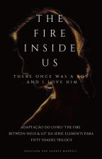 The Fire Inside Us by AndreasMaxwell
