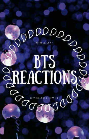 «BTS REACTIONS»