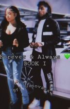 Forever & Always | NBA Youngboy by linovaaa
