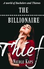 The Billionaire Thief by Broken_Dream07