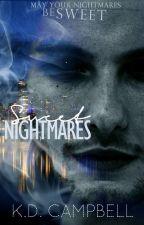 Sweet Nightmares (Dreams & Nightmares Book 1) by KDCampbell