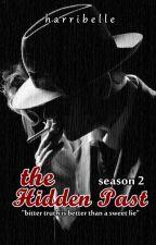 The Hidden Past (Season 2) by harribelle