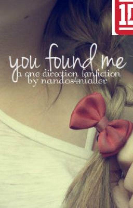 You Found Me by nandos4nialler