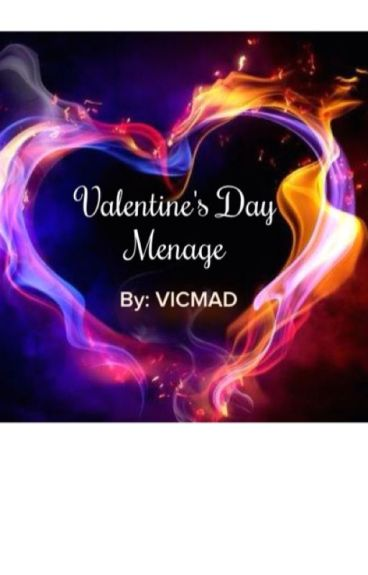 Valentine's Day Menage (Completed) (Short Story)