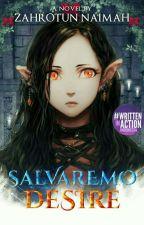 Salvaremo : Desire by Zaochii