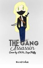 The Gang Assassin  by Nic_s616