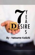 7 Years Desire by NatsumeKeiichi