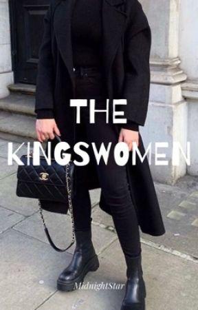 The Kingswomen by Midnightstar99