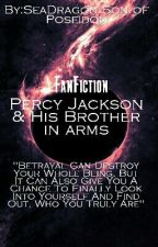 Percy Jackson & His Brother In Arms (FanFiction)  by SeaDragonSoul
