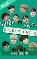 Guide to know Golden Child 골든차일드 by GoldenChildPH