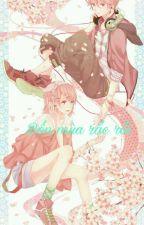 [ Rin Len ] Bốn mùa rắc rối by Galassu-no-Kobi