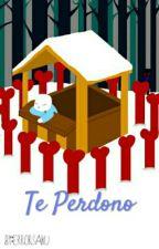 Te Perdono... »||ClassicError||« [Editando] by ErrorSaku