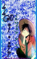 ❤❤¿¿DULCE??❤❤   (Luffy Y Tú)   {Terminada} by yandereswan