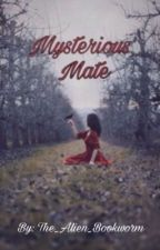 Mysterious Mate by The_Alien_Bookworm